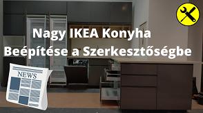 Online marketing kivitelező. Nagy ikea konyha beépítéséről szóló videó.